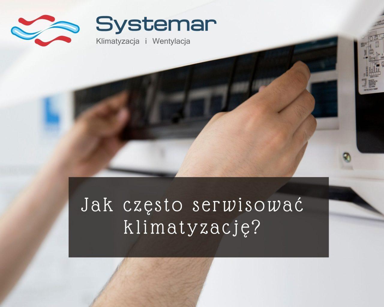 https://systemar.pl/wp-content/uploads/2020/11/jak-czesto-serwisowac-klimatyzacje-1280x1024.jpg