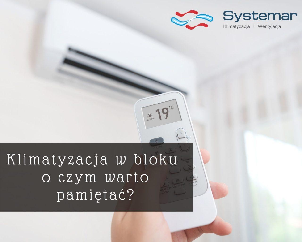 https://systemar.pl/wp-content/uploads/2020/11/klimatyzacja-w-bloku-o-czym-warto-pamietac-1280x1024.jpg