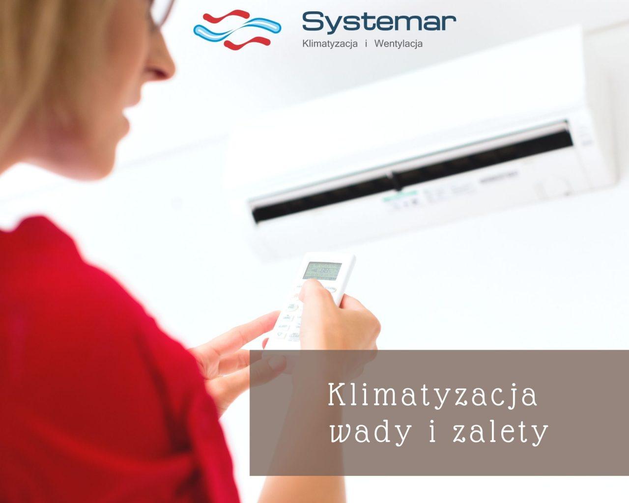 https://systemar.pl/wp-content/uploads/2021/01/klimatyzacja-wady-i-zalety-1280x1024.jpg